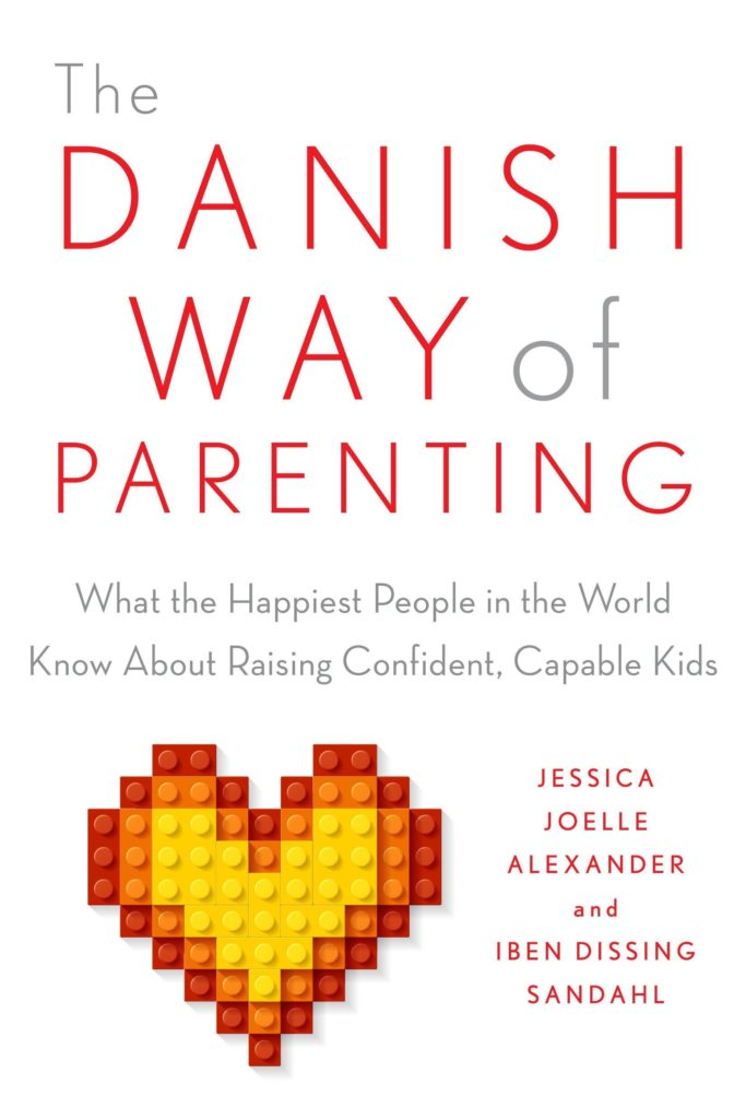 The Best Parenting Books for Toddlers the danish way of parenting
